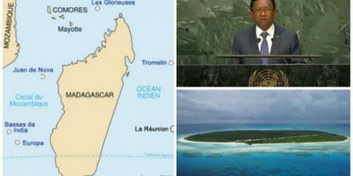madagascar-A l'ONU, Madagascar demande que la France lui cède les îles Eparses